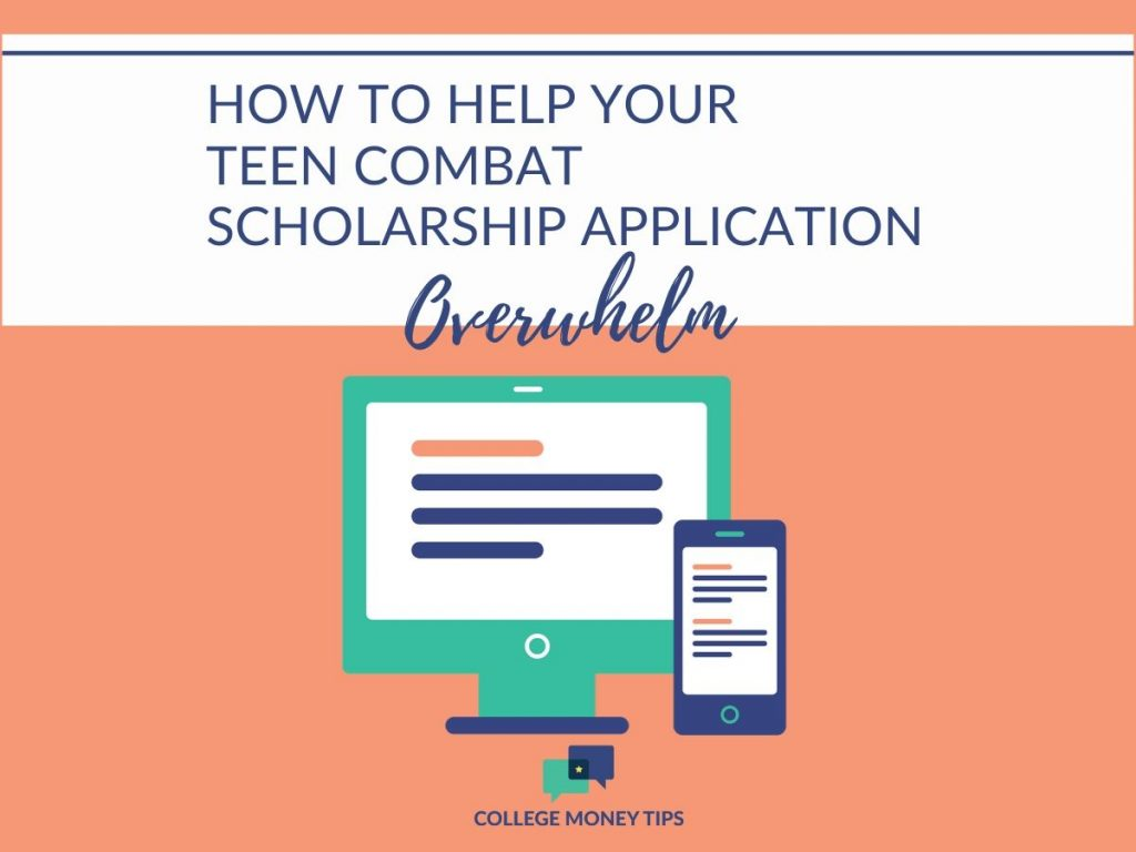 Too many scholarships staring your high schooler in the face? Learn how to help your teen combat scholarship application overwhelm.