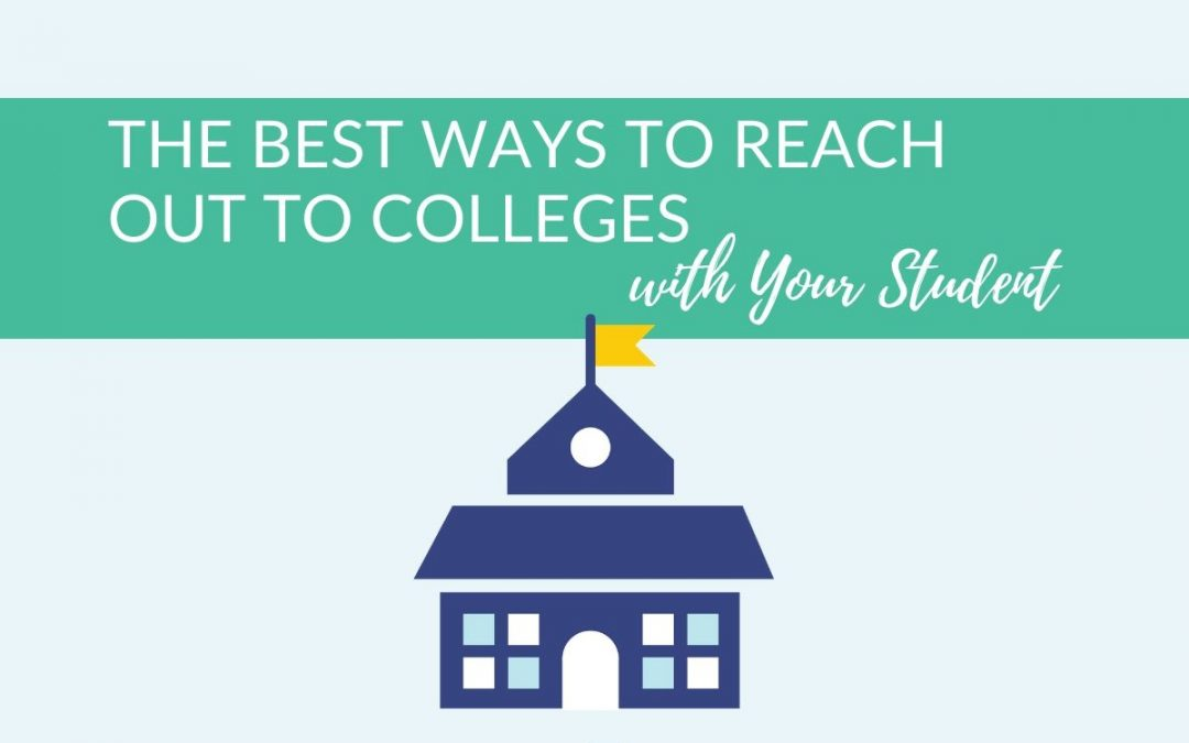 The Best Ways to Reach Out to Colleges with Your Student