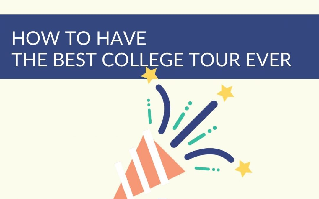 How long are college tours and how to have the best tour ever!
