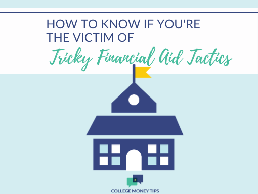 How to Know if You're the Victim of Tricky Financial Aid Award Tactics