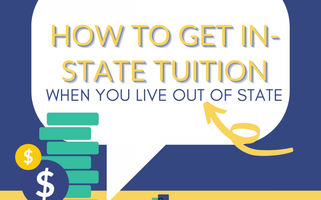 How to Get In-State Tuition When You Live Out of State