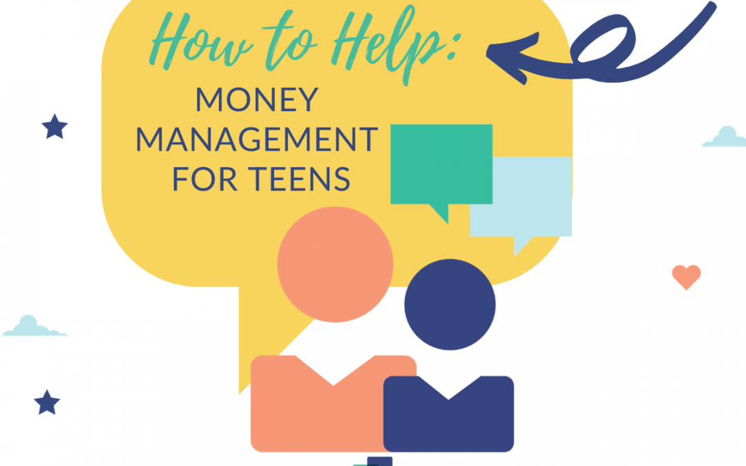 How to Help: Money Management for Teens