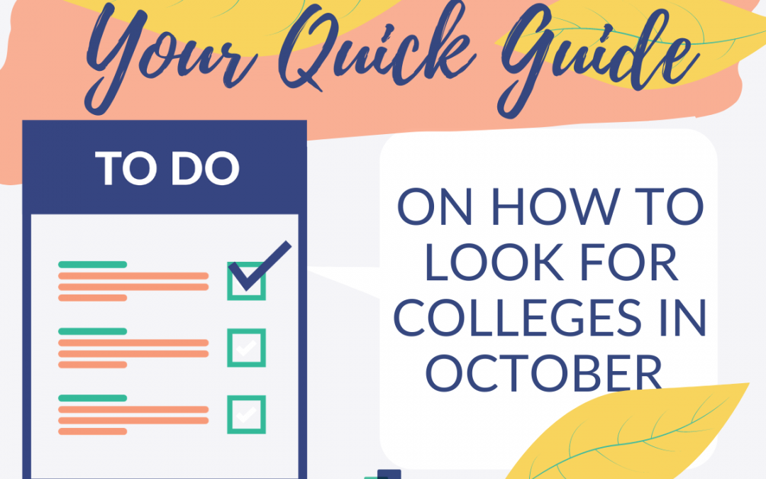 Your Quick Guide on How to Look for Colleges in October
