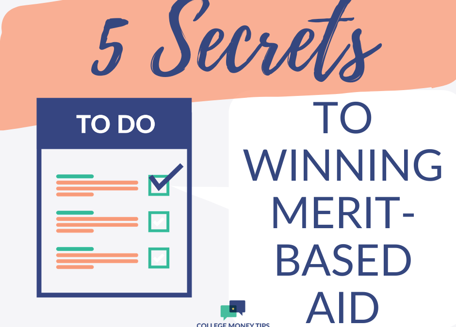 5 Secrets to Winning Merit-Based Aid